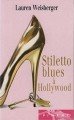 Couverture Stiletto Blues à Hollywood Editions France Loisirs (Piment) 2011