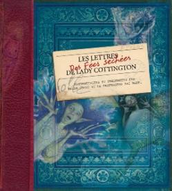 Couverture Les lettres des fées séchées de Lady Cottington