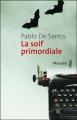 Couverture La soif primordiale Editions Métailié 2012