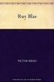 Couverture Ruy Blas Editions Une oeuvre du domaine public 2010
