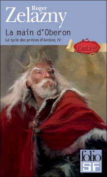 Couverture Le Cycle des Princes d'Ambre, tome 04 : La Main d'Obéron
