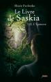 Couverture Le livre de Saskia, tome 2 : L'épreuve Editions Scrineo (Jeunesse) 2012