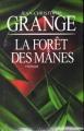Couverture La Forêt des Mânes Editions France Loisirs 2009