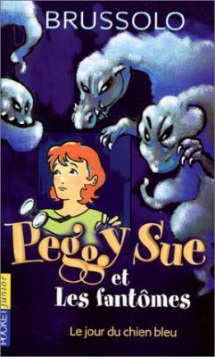 Couverture Peggy Sue et les fantômes, tome 01 : Le jour du chien bleu
