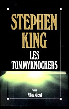 Les Tommyknockers de Stephen King