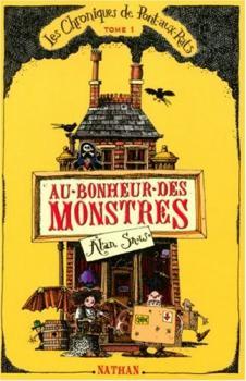 Couverture Les Chroniques de Pont-aux-rats, tome 1 : Au bonheur des monstres