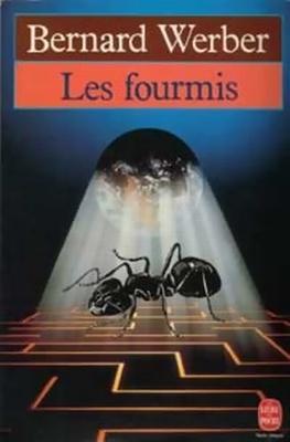 Couverture La Trilogie des Fourmis, tome 1 : Les Fourmis