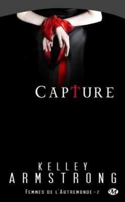 Couverture Femmes de l'Autremonde, tome 02 : Capture