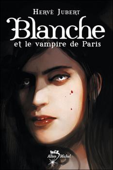Couverture Blanche et Le Vampire de Paris