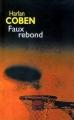 Couverture Myron Bolitar, tome 03 : Faux rebond Editions France Loisirs 2006