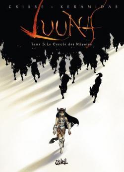 Couverture Luuna, tome 5 : Le Cercle des Miroirs