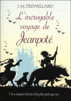 Couverture L'incroyable voyage de Jeanpoté