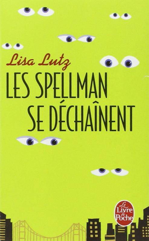 Couverture Les Spellman, tome 2 : Les Spellman se déchaînent