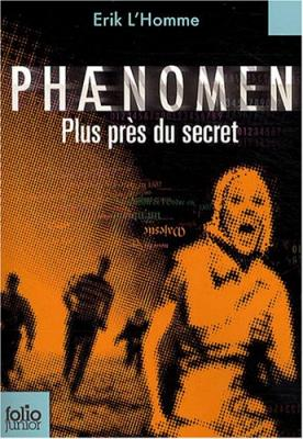 Couverture Phaenomen, tome 2 : Plus près du secret