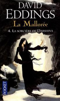 Couverture La Mallorée, tome 4 : La Sorcière de Darshiva