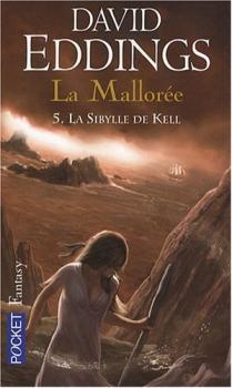 Couverture La Mallorée, tome 5 : La Sibylle de Kell