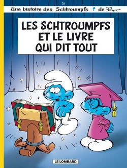 Couverture Les Schtroumpfs, tome 26 : Les Schtroumpfs et le livre qui dit tout