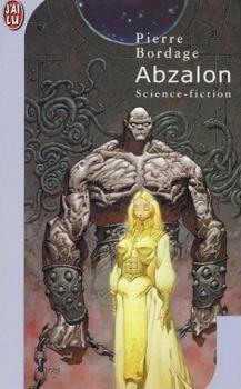 [Pierre Bordage] Le cycle Abzalon, tome 1 : Abzalon Couv43674639