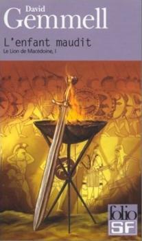 Couverture Le Lion de Macédoine (édition Folio), tome 1 : L'Enfant maudit