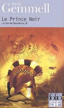 Couverture Le Lion de Macédoine (édition Folio), tome 3 : Le Prince noir