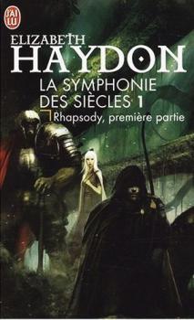 Couverture La Symphonie des siècles, tome 1 : Rhapsody, première partie