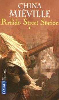 Couverture Perdido Street Station, tome 1
