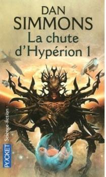 Couverture Les Cantos d'Hypérion, tome 3 : La chute d'Hypérion, partie 1