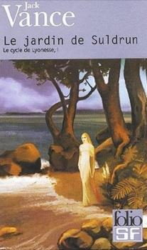 Couverture Le Cycle de Lyonesse, tome 1 : Le Jardin de Suldrun