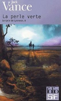Couverture Le Cycle de Lyonesse, tome 2 : La Perle verte