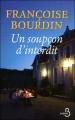 Couverture Sans regrets, tome 2 : Un soupçon d'interdit Editions Belfond 2010