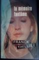 Couverture Lucie Hennebelle, tome 2 : La mémoire fantôme Editions France Loisirs (Thriller) 2008