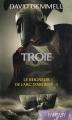 Couverture Troie, tome 1 : Le seigneur de l'arc d'argent Editions France Loisirs 2012