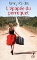 Couverture L'épopée du perroquet Editions  2012