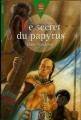 Couverture Le secret du papyrus Editions Le Livre de Poche (Jeunesse - Junior) 1998