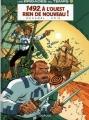 Couverture Les brigades du temps, tome 1 : 1492, à l'ouest rien de nouveau ! Editions Dupuis 2012