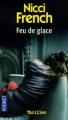 Couverture Feu de glace Editions Pocket (Thriller) 2007
