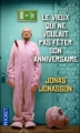 Couverture Le vieux qui ne voulait pas fêter son anniversaire Editions Pocket 2012