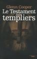 Couverture Le testament des Templiers : La dixième chambre Editions Cherche Midi (Thrillers) 2012