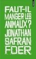 Couverture Faut-il manger les animaux ? Editions Points 2012