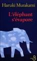 Couverture L'Eléphant s'évapore Editions Belfond 2008