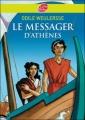 Couverture Le Messager d'Athènes Editions Le Livre de Poche (Jeunesse) 2007