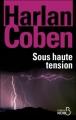 Couverture Myron Bolitar, tome 10 : Sous haute tension Editions Belfond (Noir) 2012