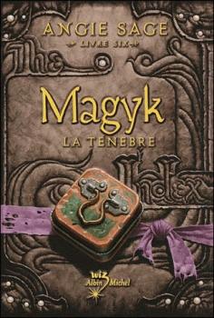 Couverture Magyk, tome 6 : La ténèbre