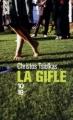 Couverture La gifle Editions 10/18 2012