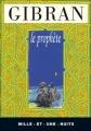 Couverture Le prophète Editions Mille et une nuits 2011