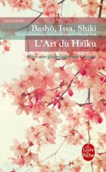 Couverture L'Art du Haïku : Pour une philosophie de l'instant