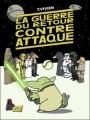 Couverture La guerre du retour contre attaque, tome 1 Editions Jungle ! 2012