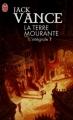 Couverture La Terre Mourante, intégrale, tome 1 Editions J'ai Lu (Fantasy) 2012