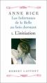 Couverture Les infortunes de la Belle au bois dormant, tome 1 : L'initiation Editions Robert Laffont 1999