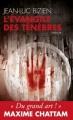 Couverture L'évangile des ténèbres Editions du Toucan (Noir) 2011